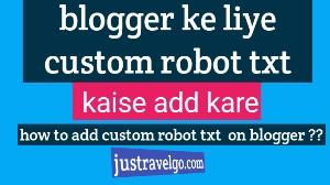 add custom robot txt blogger in Hindi, Blogger Blog Me Custom Robots.txt File Kyu Aur Kaise Add Kare,