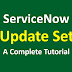 ServiceNow Tutorial: ServiceNow UPDATE SET with Examples