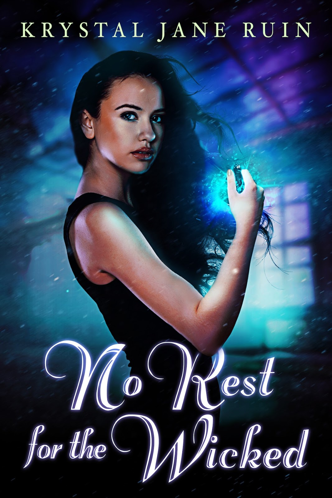 Cover Reveal  No Rest For The Wicked, By Krystal Jane Ruin