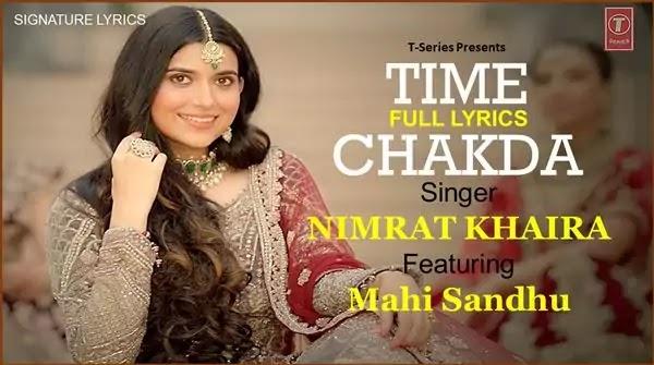 Time Chakda Lyrics - Nimrat Khaira ft Mahi Sandhu