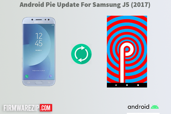 Android Pie Update For Samsung J5 (2017)