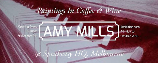 New solo show - Paintings In Wine And Coffee