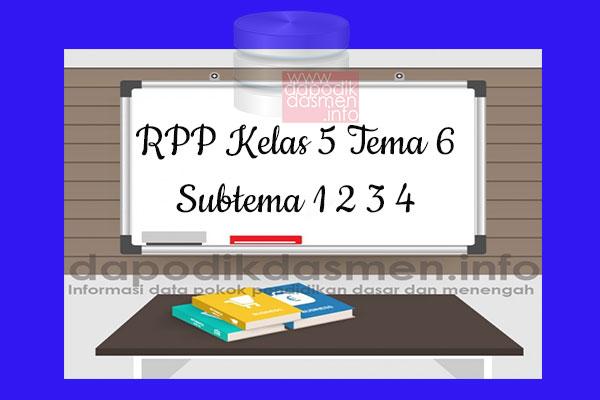 RPP Kelas 5 Tema 6 Subtema 1 2 3 4 Revisi