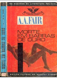 A. A. Fair pdf - MORTE EM BARRAS DE OURO