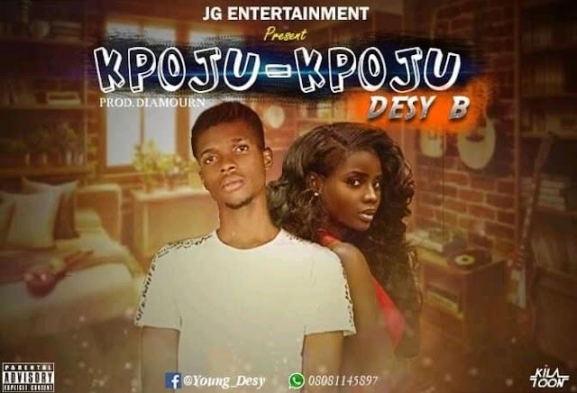 Music || Desy B - Kpoju kpoju