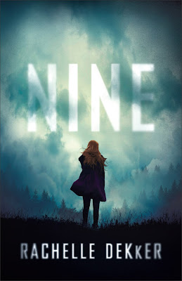 Nine by Rachelle Dekker
