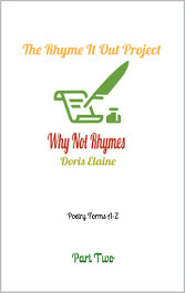 https://www.amazon.com/Rhyme-Out-Project-Part-Rhymes/dp/B084NXY62H/ref=sr_1_5?dchild=1&keywords=doris+elaine&qid=1591301227&sr=8-5