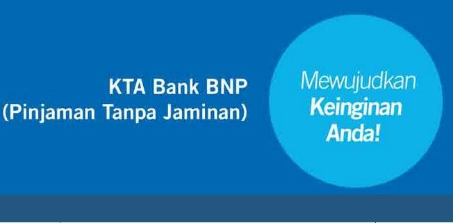 KTA BNP 2019 Pinjaman Tanpa Agunan dan Kartu Kredit - KTA ...
