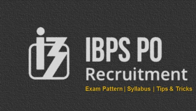 All the Latest Tips and Tricks for IBPS PO Preparation