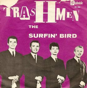 THE TRASHMEN - Surfin' bird (single)