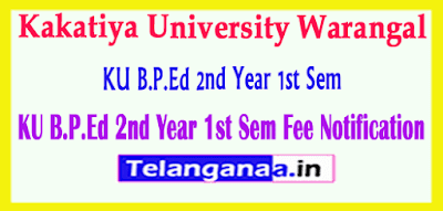 KU B.P.Ed 2nd Year 1st Sem Fee Notification