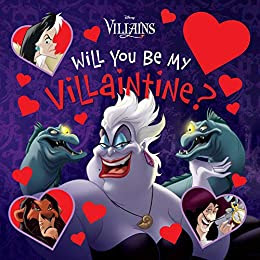 Will You Be My Villaintine?