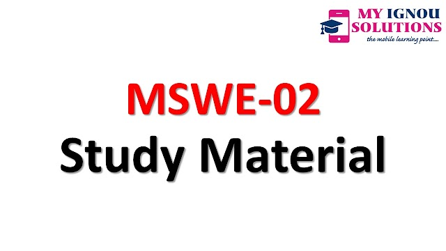 IGNOU MSWE-02 Study Material