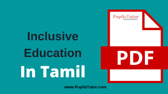 TNTEU (Tamil Nadu Teachers Education University) Inclusive Education PDF Books, Notes and Study Material in Tamil Medium Download Free for B.Ed 1st and 2nd Year