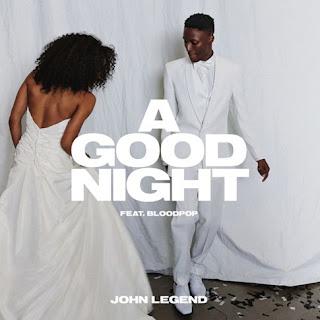 John-Legend-A-Good-Night-Ft-BloodPop
