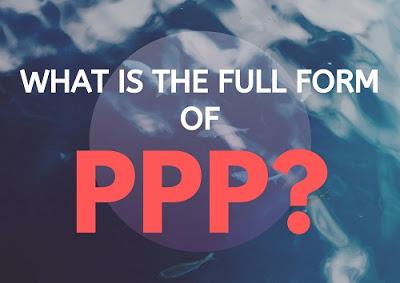 PPP Ka Full Form   Public Private Partnership
