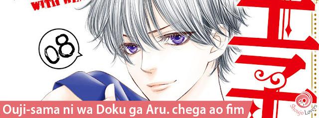 Ouji-sama ni wa Doku ga Aru. chega ao fim