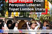 Sigar Penjalin Pusat Perayaan Lebaran Topat Lombok Utara