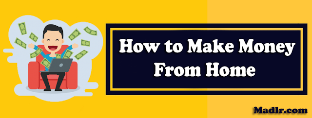 How can i Work from Home and Make Money in India Online 2019
