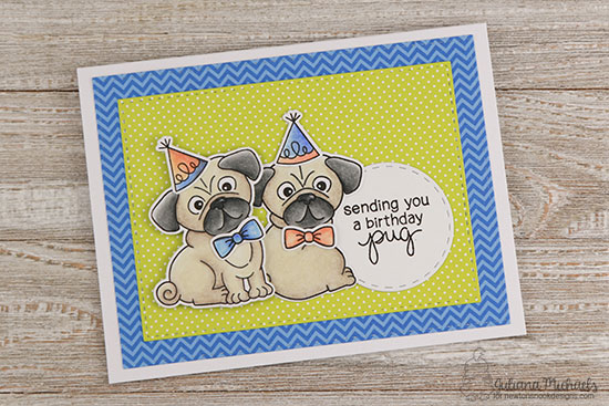 Pug Birthday Card by Juliana Michaels | Pug Hugs stamp set by Newton's Nook Designs #newtonsnook
