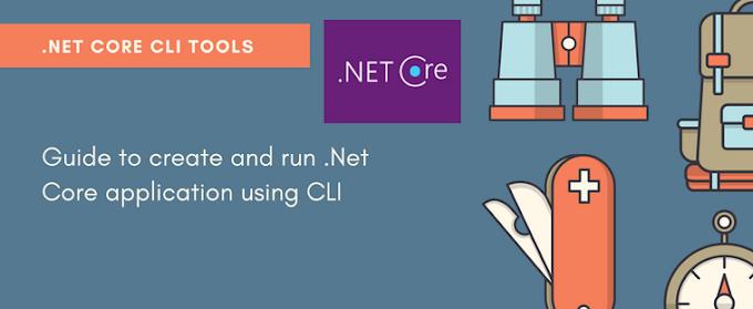 Tổng hợp một số lệnh .NET Core CLI
