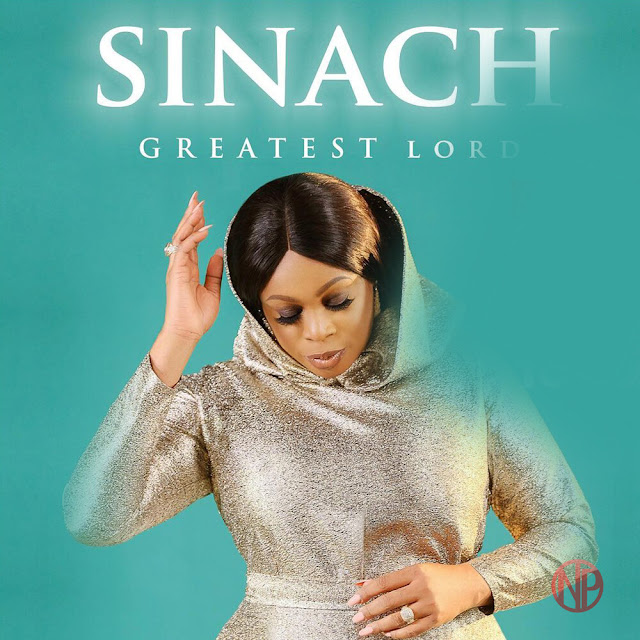 Audio + Video: Sinach – Greatest Lord