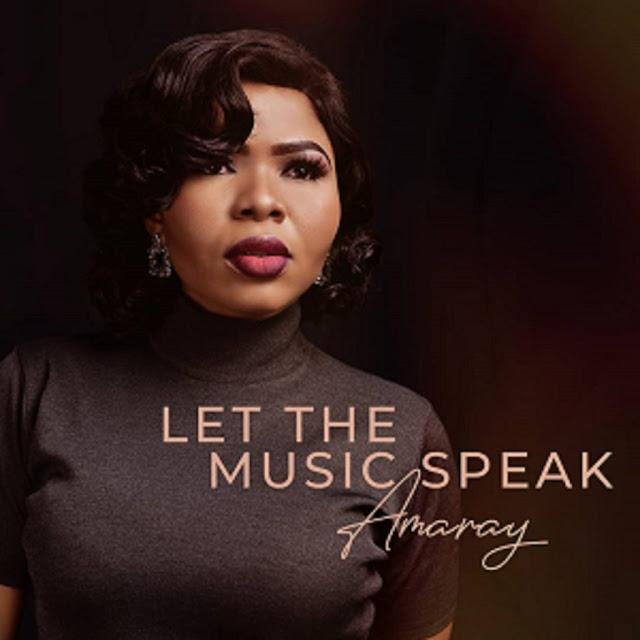 EP: Amaray – Let The Music Speak