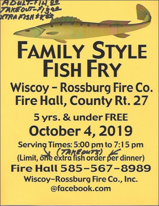 10-4 Fish Fry. Wiscoy-Rossburg Fire Co.