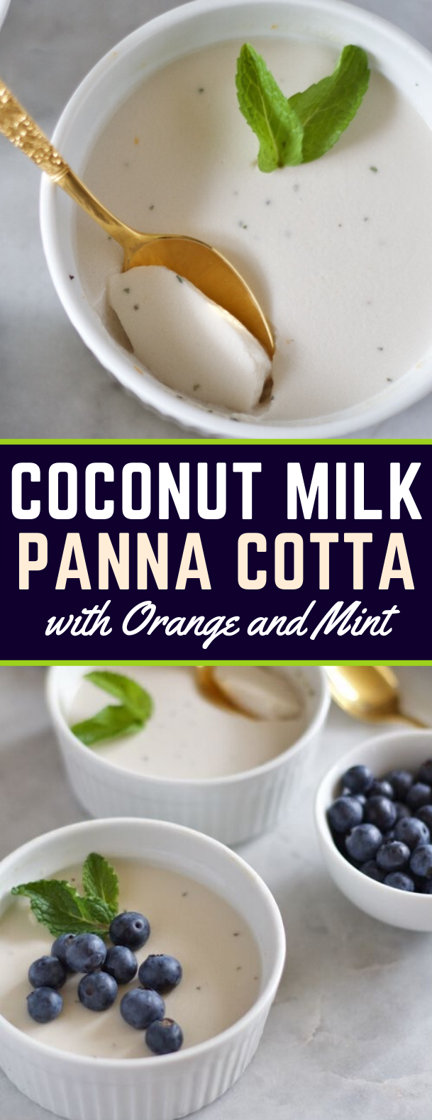 Coconut Milk Panna Cotta with Orange and Mint #desserts #sweets
