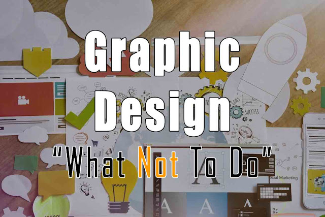 Common Graphic Design Mistakes