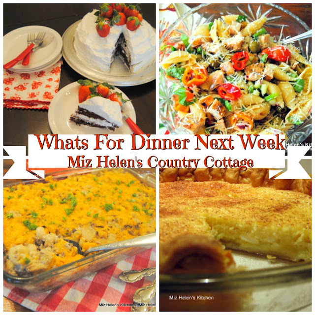 Whats For Dinner Next Week,3-29-20 at Miz Helen's Country Cottage
