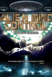 Watch Alien Mind Control: The UFO Enigma Online Free Putlocker