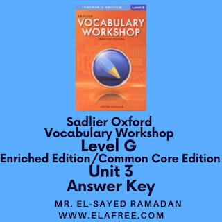 Sadlier Vocabulary Workshop Enriched Edition Level G Unit 3 Answer Key
