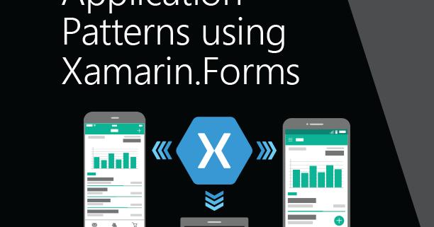 Dave's Tech Blog: Enterprise Application Patterns using Xamarin Forms