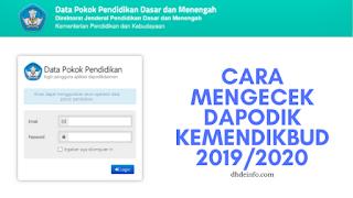 Cara Mengecek Dapodik Kemendikbud 2019/2020