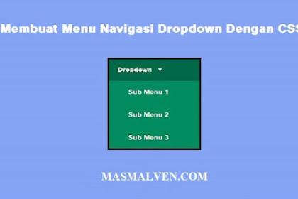 Membuat Menu Navigasi Dropdown Dengan CSS