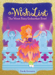 The Wish List: Worst Fairy Godmother Ever!