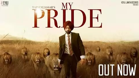 My Pride Lyrics in Punjabi Font | Tarsem Jassar