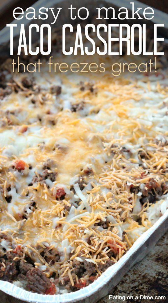 EASY TACO CASSEROLE RECIPE (IT FREEZES GREAT!) #recipes #dinnerrecipes #dinnermeals #dinnermealstocook #food #foodporn #healthy #yummy #instafood #foodie #delicious #dinner #breakfast #dessert #lunch #vegan #cake #eatclean #homemade #diet #healthyfood #cleaneating #foodstagram