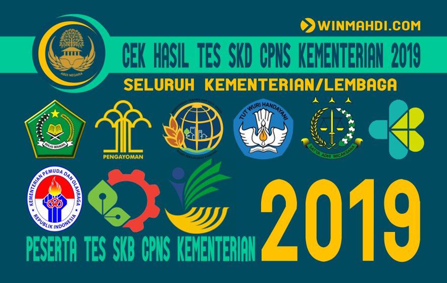 CEK HASIL TES SKD CPNS KEMENTERIAN 2019 & PESERTA TES SKB 2019