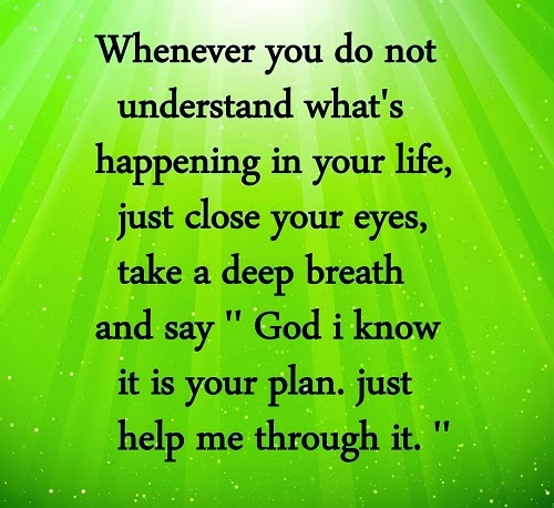 Quotes To Help You Get Through Hard Times: Velvet Over Steel: God, What Is The Plan?
