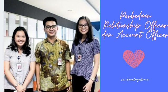 Relationship Officer dan Account Officer BCA