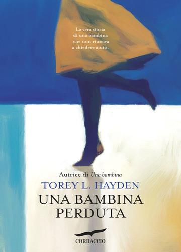 Una bambina perduta   Torey L. Hayden