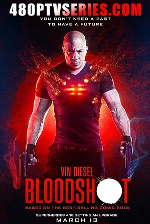 Bloodshot (2020) Full English Movie Download 480p 720p HD-CAM thumbnail