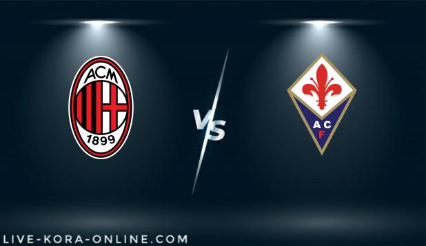 مشاهدة مباراة فيورنتينا وميلان بث مباشر اليوم بتاريخ 21-03-2021 في الدوري الايطالي