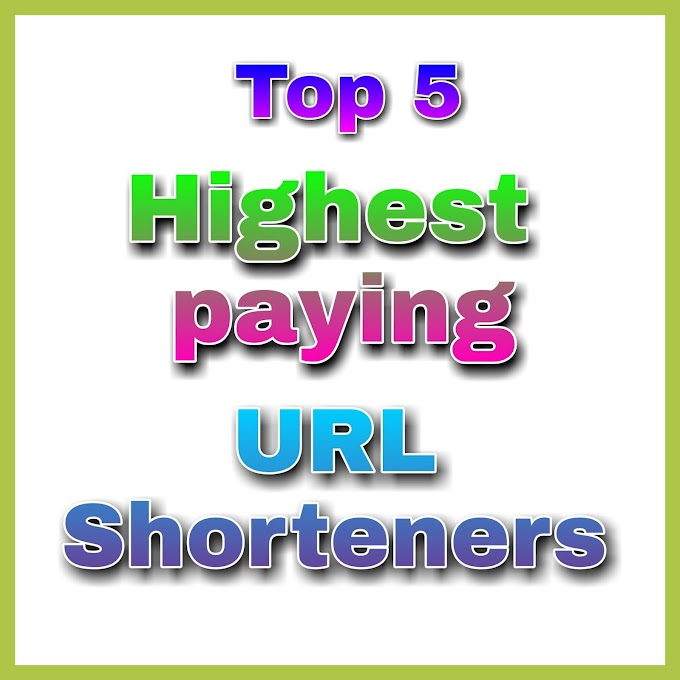 best url shortener to make money online. TOP 5 URL SHORTENERS to earn more money.
