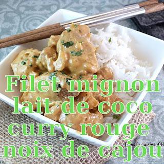 http://danslacuisinedhilary.blogspot.fr/2017/03/filet-mignon-au-lait-de-coco-curry-rouge.html