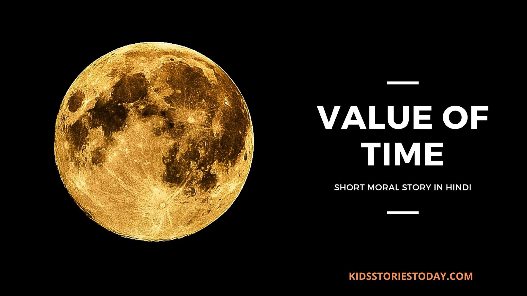 (Value of Time   Moral Story in Hindi)