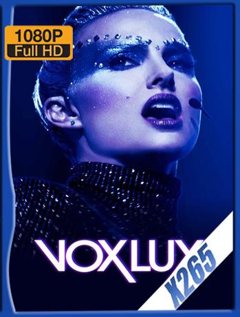 Vox Lux [2018] 1080P SubtituLada [X265] [ChrisHD]