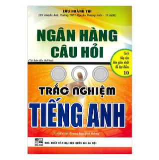 Ngân Hàng Câu Hỏi Trắc Nghiệm Tiếng Anh ebook PDF-EPUB-AWZ3-PRC-MOBI